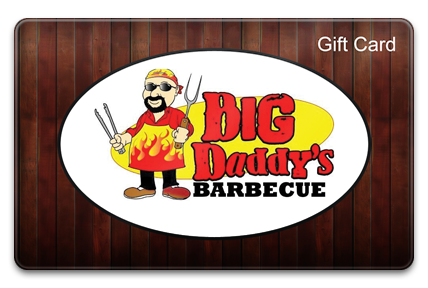 Big Daddy's BBQ Physical Gift Card
